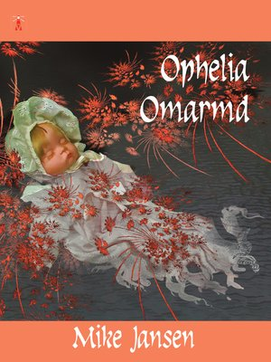 cover image of Ophelia Omarmd