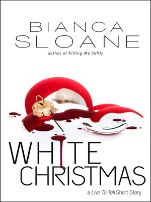 cover image of White Christmas (A Live to Tell Short Story)