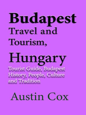 cover image of Budapest Travel and Tourism, Hungary