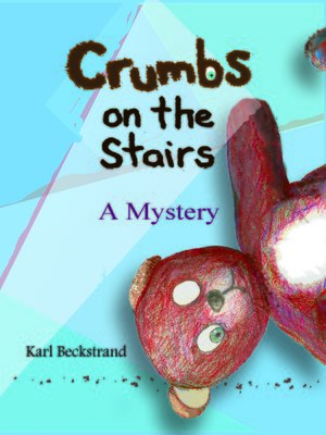 cover image of Crumbs on the Stairs