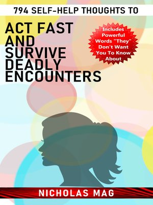 cover image of 794 Self-Help Thoughts to Act Fast and Survive Deadly Encounters