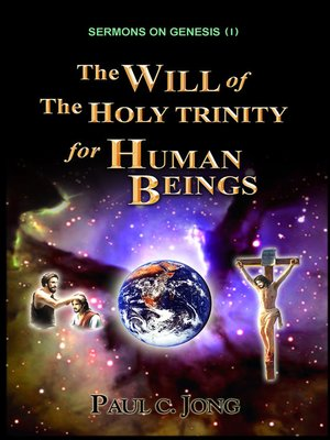 cover image of Sermons on Genesis (I)--The Will of the Holy Trinity for Human Beings