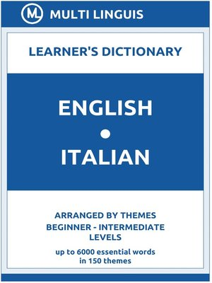 cover image of English-Italian Learner's Dictionary (Arranged by Themes, Beginner--Intermediate Levels)
