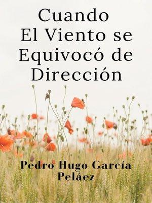 cover image of Cuando El Viento se Equivocó de Dirección