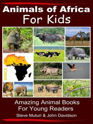 cover image of Animals of Africa For Kids Amazing Animal Books for Young Readers