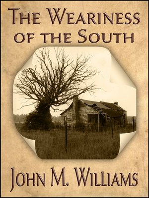cover image of The Weariness of the South
