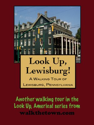 cover image of A Walking Tour of Lewisburg, Pennsylvania
