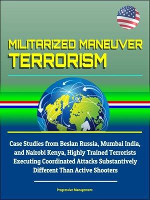 cover image of Militarized Maneuver Terrorism