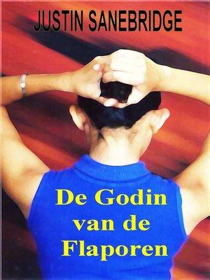 cover image of De Godin van de Flaporen