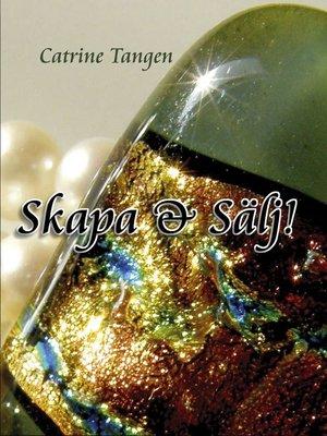 cover image of Skapa & Sälj
