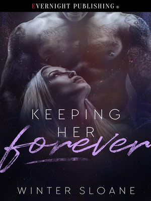 cover image of Keeping Her Forever