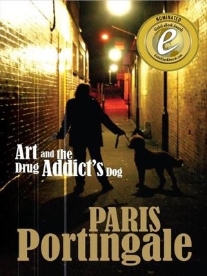 cover image of Art and the Drug Addict's Dog
