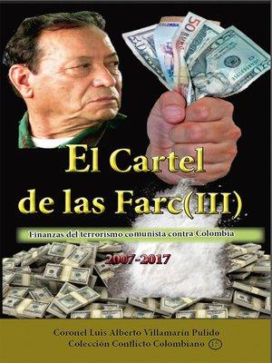 cover image of El Cartel de las Farc (III)