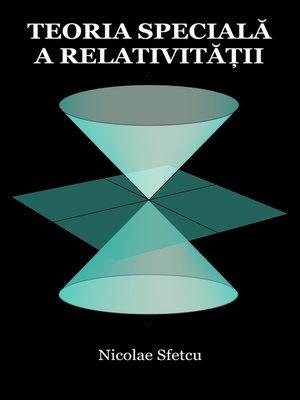 cover image of Teoria specială a relativității