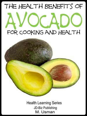 cover image of The Health Benefits of Avocado