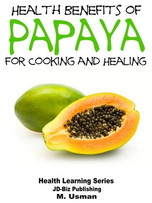 cover image of Health Benefits of Papaya