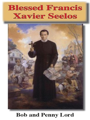 cover image of Blessed Francis Xavier Seelos