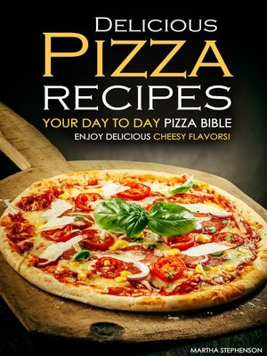 cover image of Delicious Pizza Recipes