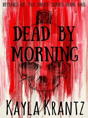 cover image of Dead by Morning (Rituals of the Night Book One)