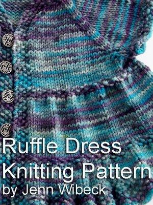 cover image of Ruffle Dress Baby Knitting Pattern