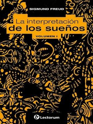 cover image of La interpretacion de los suenos. Vol 1