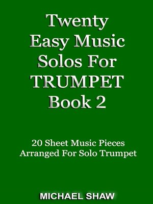 cover image of Twenty Easy Music Solos For Trumpet Book 2
