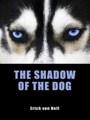 cover image of The Shadow of the Dog