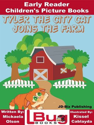 cover image of Tyler the City Cat Joins the Farm