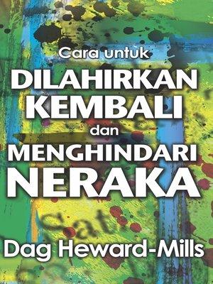 cover image of Cara untuk Dilahirkan Kembali dan Menghindari Neraka
