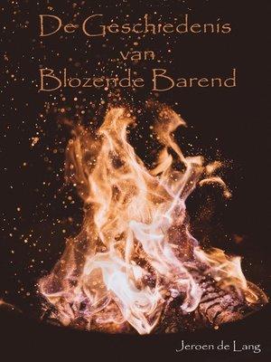 cover image of De Geschiedenis van Blozende Barend