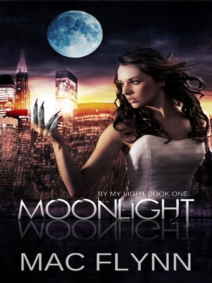 cover image of Moonlight (By My Light, Book One) (Werewolf Shifter Romance)