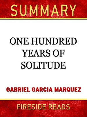 cover image of Summary of One Hundred Years of Solitude by Gabriel Garcia Marquez