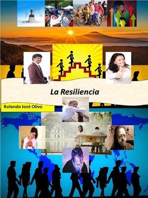 cover image of La Resiliencia, ¿Garantía del Éxito?