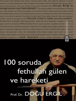 cover image of 100 Soruda Fethullah Gülen