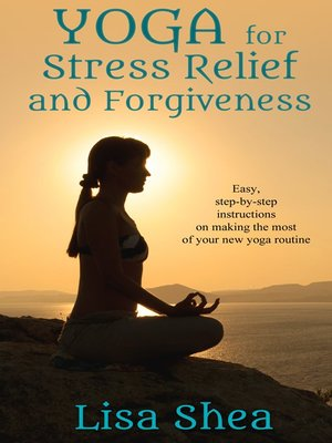 cover image of Yoga for Stress Relief and Forgiveness