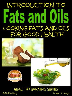 cover image of Introduction to Fats and Oils