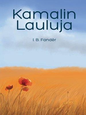 cover image of Kamalin lauluja