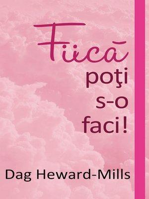 cover image of Fiică, poţi s-o faci!