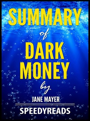 cover image of Summary of Dark Money by Jane Mayer