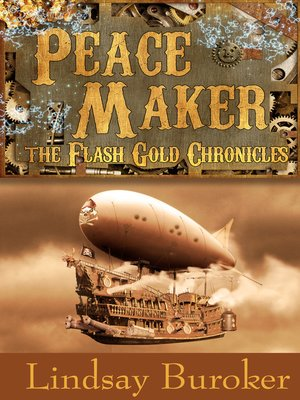 cover image of Peacemaker (The Flash Gold Chronicles, #3)