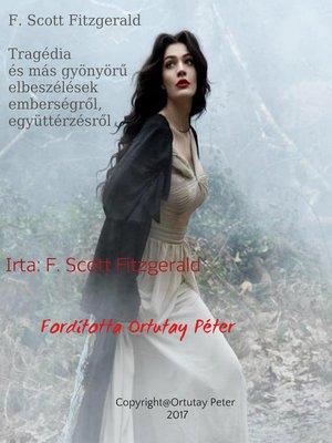 cover image of Tragédia és más gyönyörű elbeszélések emberségről, együttérzésről Írta