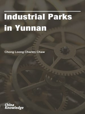cover image of Industrial Parks in Yunnan