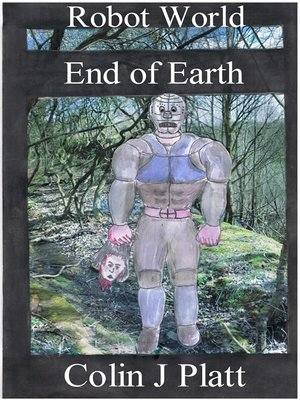 cover image of Robot World End of Earth