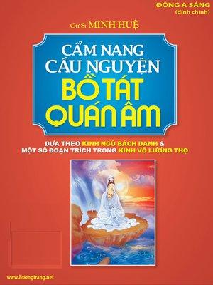 cover image of Cẩm nang cầu nguyện Bồ Tát Quán Âm.