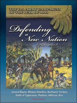 cover image of The U.S. Army Campaigns of the War of 1812