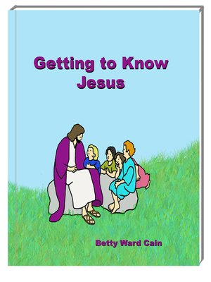 cover image of Getting to Know Jesus