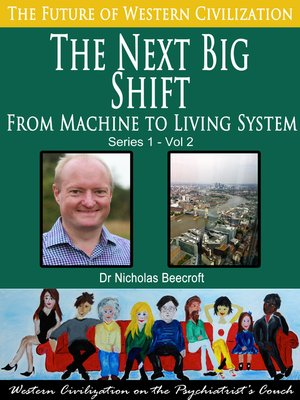 cover image of The Next Big Shift-From Machine to Living System