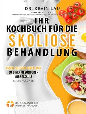 cover image of Ihr Kochbuch für die Skoliose Behandlung