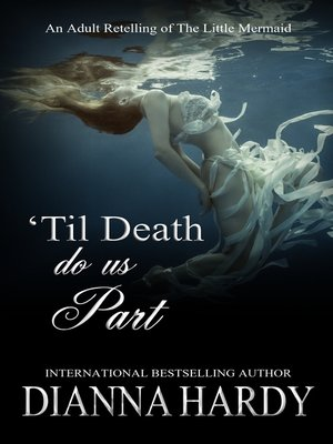 cover image of 'Til Death Do Us Part (an adult retelling of the Little Mermaid)