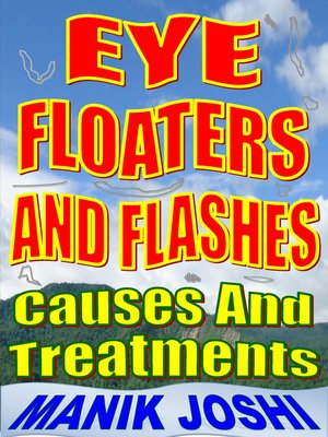 cover image of Eye Floaters and Flashes